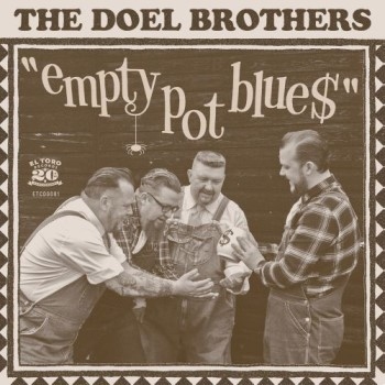 Doel Brothers , The - Empy Pot Blues