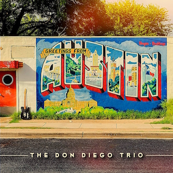 Don Diego Trio ,The - Greethings From Austin ( cd )