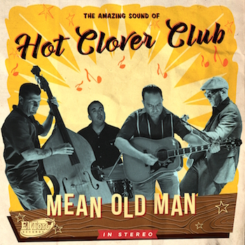 Hot Clovers Club - Mean Old Man
