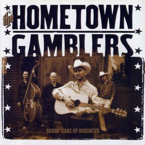 Hometown Gamblers - Takin' Care Of Business