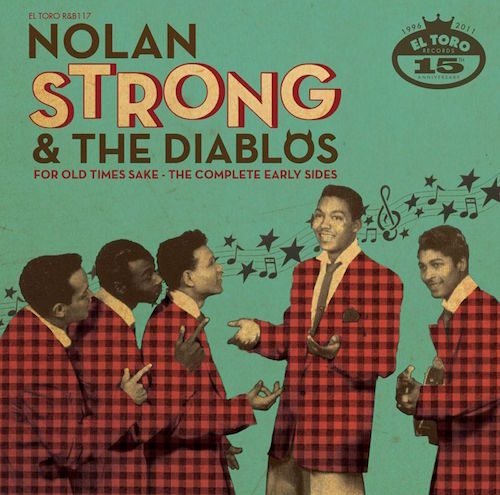 Strong ,Nolan & The Diablos - For Old Times Sake : Complete