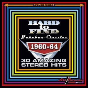 V.A. - Hard To Find Jukebox Classics 1960-64 ( Stereo Hits )