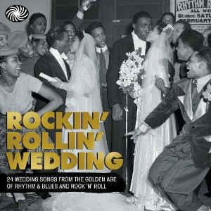 V.A. - Rockin' Rollin' Wedding : 24 Wedding Songs...
