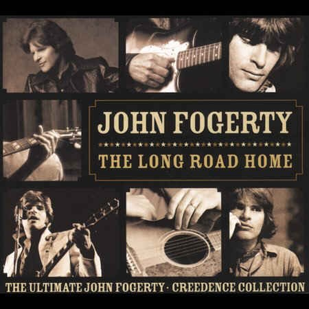 Fogerty ,John - The Long Road Home:Ultimate John Fogerty