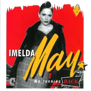 May ,Imelda - No Turning Back (Ltd Lp )
