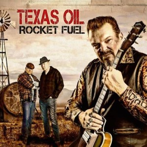 Texas Oil - Rocket Fuel