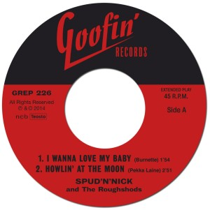 Spud 'n' Nick & The Roughshods - I Wanna Love My Baby + 3