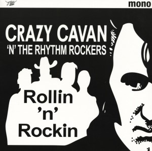 Crazy Cavan 'n' The Rhythm Rockers - Rollin 'n' Rockin