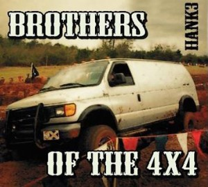 Hank ( Williams ) III - Brothers Of The 4 x4