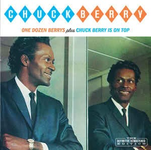 Berry ,Chuck - One Dozen Berrys / Chuck Berry Is On Top