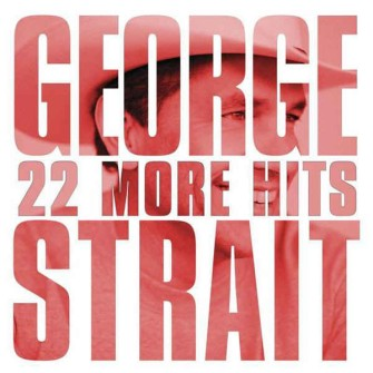 Strait ,George - 22 More Hits