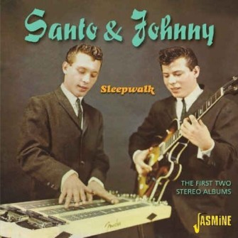 Santo & Johnny - Sleepwalk :First Two Stereo Albums