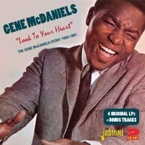 McDaniels ,Gene - Look To Your Heart : Gene McDaniels Story!