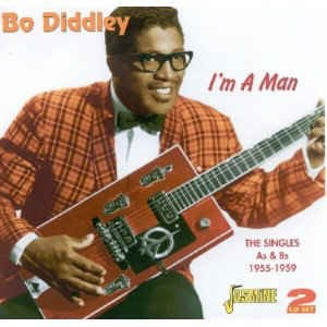 Diddley ,Bo - I'm A Man : The Singles A's & B's 1955 - '59
