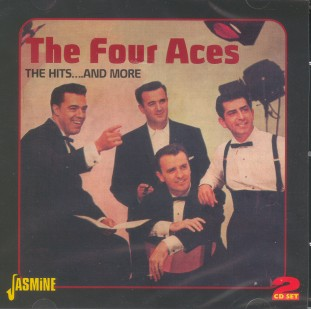 Four Aces ,The - The Hits And More 2 cd's