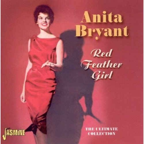 Bryant ,Anita - Red Feather Girl:Ultimate Collection