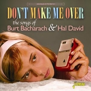 V.A. - Don't Make Me Over : The Songs Of Burt B...