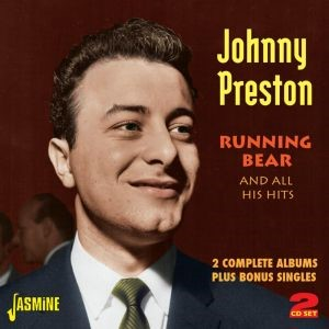 Preston ,Johnny - Running Bear And All His Hits