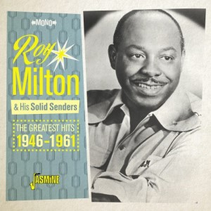 Milton ,Roy & His Solid Senders - The Greatest Hits 1946-1961