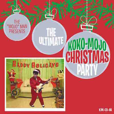 V.A. - The Ultimate Koko-Mojo Christmas Party