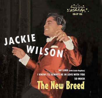 Wilson ,Jackie - The New Breed ( Ldt Ep )