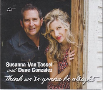 Van Tassel Suzanna & Gonzales ,Dave - Think We're Gonna.. ( cd)