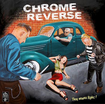 Chrome Reverse - They Wanne Fight ( lp)
