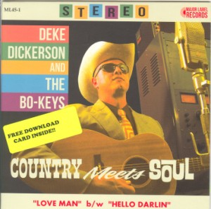 Dickerson ,Deke & The Bo-Keys - Country Meets Soul