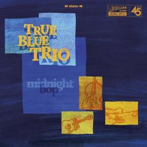True Blue Trio - Midnight Bop + 1