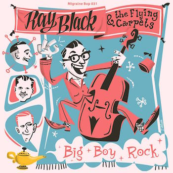 Black ,Ray And The Flying Carpets - Big Boy Rock + 2 (Ltd 45's)