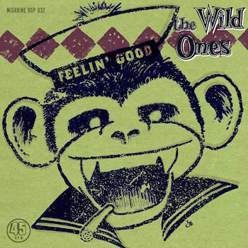 Wild Ones ,The - Feelin' Good + 1