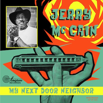 "McCain ,Jerry - My Next Door Neighbor ' (Ltd 10"")"