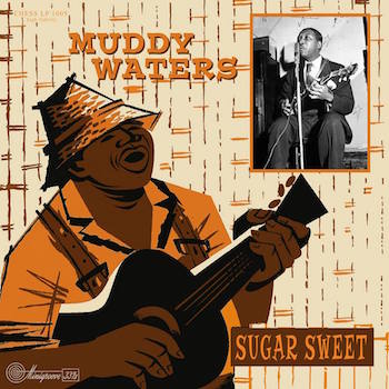 "Waters ,Muddy - Sugar Sweet ( Ltd 10"" lp )"