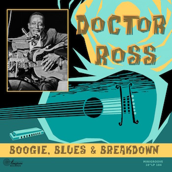 "Doctor Ross - Boogie ,Blues & Breakdown ( ltd 10"" )"