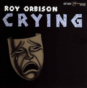 Orbison ,Roy - Crying