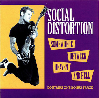 Social Distortion - Somewhere Between Heaven And H.. (ltd color)