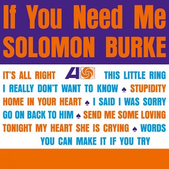 Burke ,Solomon - If You Need Me ( Ltd Lp180gr )