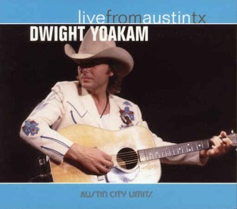 Yoakam ,Dwight - Life In Austin Texas