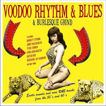 V.A. - Voodoo ,Rhythm & Blues & Burlesque Grind ( lp )