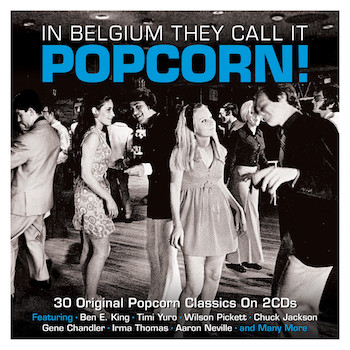 V.A. - In Belgium They Call It Popcorn !