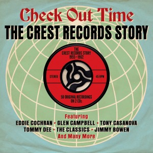 V.A. - Check Out Time : The Crest Records Story 55 - 62