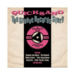 V.A. - Quicksand : The Groove Records Story 1954 - 1962