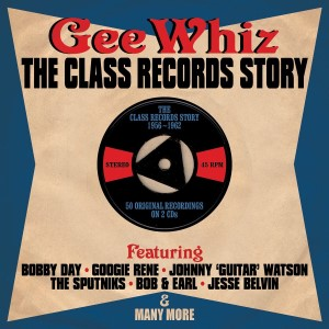 V.A. - Gee Whiz : The Class Record Story 1956-1962