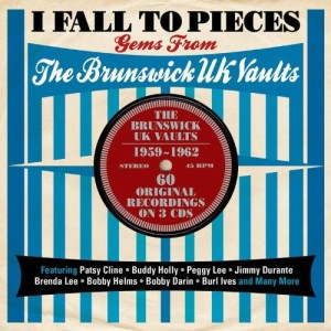 V.A. - I Fall To Pieces: The Brunswick Uk Vaults 1959 - '62