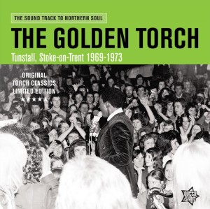 V.A. - The Golden Torch : Tunstall ,Stoke-On-Trent 1969-73(ltd )