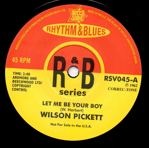 Pickett ,Wilson - Let Me Be Your Boy + 1