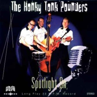 Honky Tonk Pounders ,The - Spotlight On