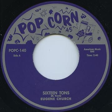 Church ,Eugene - Sixteen Tons / Turner ,Titus - Coralee (ltd)