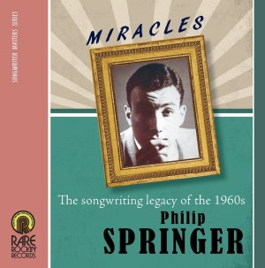 V.A. - Miracles :Philip Springer The Songwrithing ...Of The 60's