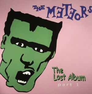Meteors ,The - The Lost Album Part 1